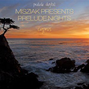 Misziak presents Prelude Nights - Cyprus