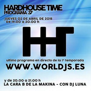 Hardhouse Time @ Worldjs 02/04/2015 PODCAST #37