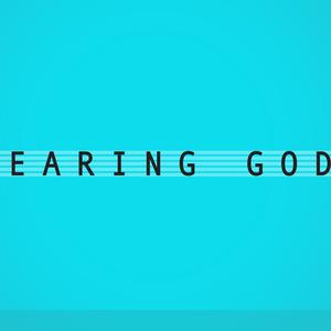 Hearing God / Hearing From The Heart