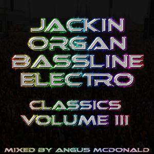 Jackin Organ Bassline Organ Classics Volume III