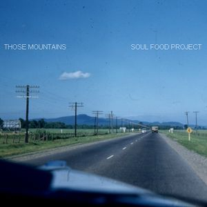 Those Mountains :: Soul Food Project Mixtape