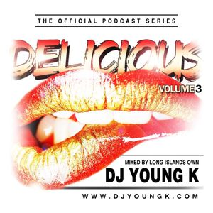 DJ YOUNG K - Delicious Volume 3