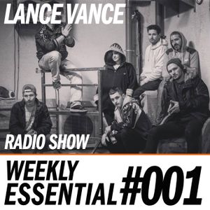 Lance Vance | Weekly Essential #001 | House Urban Dance