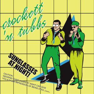 Crockett'n Tubbs *Sunglasses at Night!