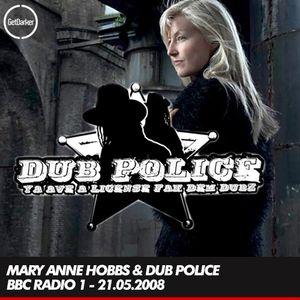 Mary Anne Hobbs - Dub Police Takeover [Caspa, Rusko, The Others] - BBC Radio 1 - 21.05.2008