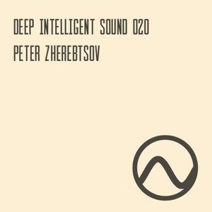 Peter Zherebtsov - Deep Intelligent Sound 020 (19.04.17) 1 hour