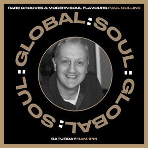 Rare grooves & modern soul flavours (#805) 10th April 2021 Global:Soul