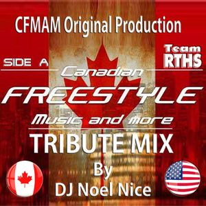 Canadian Freestyle Music And More 2017 Tribute Mix Side A