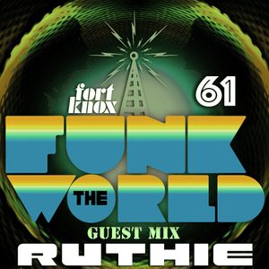 Ruthie presents Funk The World 61