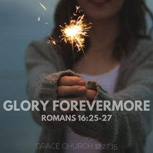 Glory Forevermore
