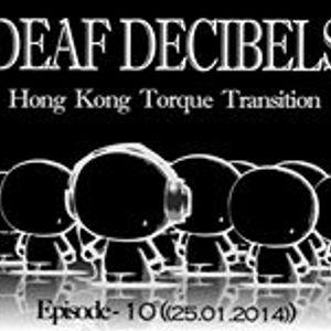 Deaf Decibels EP-10 - (25.1.2014)