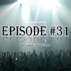 Rami Tamar - Episode #31 - The Genius Of The Crowd