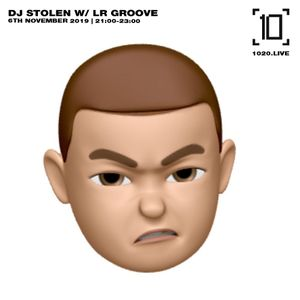 DJ Stolen w/ LR Groove - 6th November 2019
