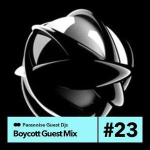 Boycott - Paranoise Take 1 guest mix