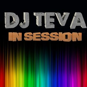 DJ TEVA in session Especial classics & actual hits of house music