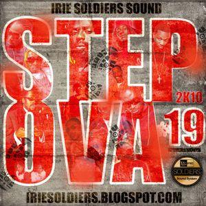 "Irie Soldiers ""StepOva""#19 - Dancehall MixCd (2010)"