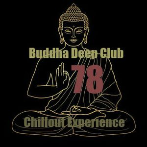 Buddha Deep Club 78 (Chillout Experience)