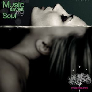 Music Saves My Soul SE02EP13 @InnerSoundRadio