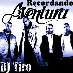 DJ Tico - Recordando Aventura Mix - [2012]