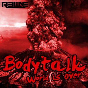 Relide - Bodytalk XI: World Is Over