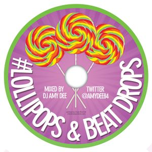 #Lollipops&Beatdrops