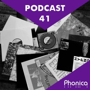 Phonica Podcast 41