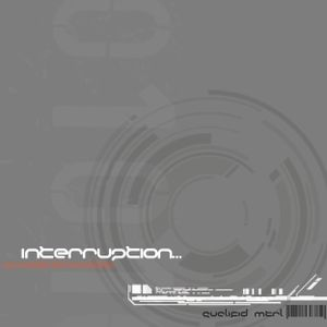Interruption...