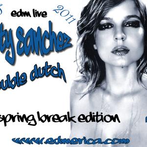 """Dirty Sanchez """"Double Dutch - Spring Break Edition"""" Part 1 -- 3-11-11"""