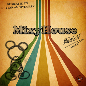 MixyHouse #12 (december 2013) - 1st year anniversary