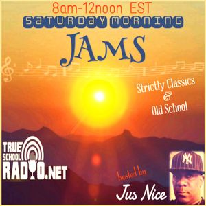 DJ JUS NICE- SATURDAY MORNING JAMS (CLASSICS)