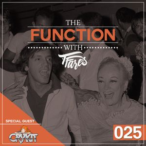 The Function with TFares: Episode 025 with Special Guest DJ Crykit