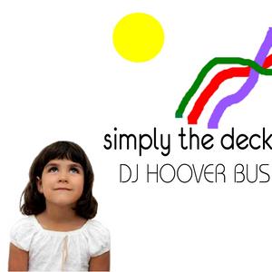 DJ HOOVER BUSINESS SIMPLY THE DECKS MIX