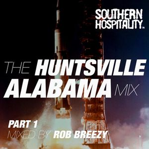 Rob Pursey - 'The Huntsville Alabama Mix Pt. 1'