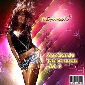 Mr.JOPO Dj® - Mezclando pa la nena Vol.3
