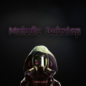 Melodic dubstep episode 1