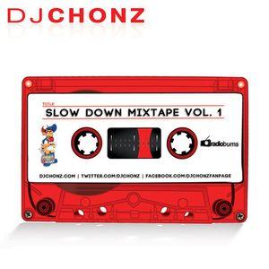 Slow Down Mixtape Vol. 1 - 2011