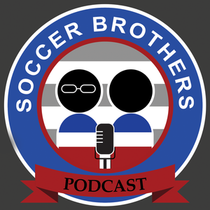 Soccer Brothers Podcast - #52 (Copa América Final and Euro Review)