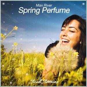 Max River - Spring Perfume