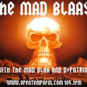 March 2nd  2014 - The Mad Blaast - Open Tempo FM