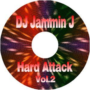 DJ Jammin J Hard Attack Vol 2