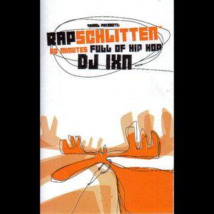 DJ Ixn - Rapschlitten Part 1