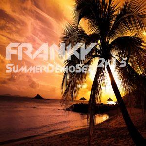 Franky - SummerDemoSet 2k15
