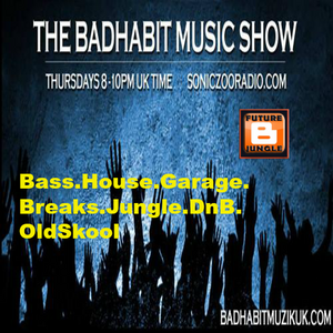The Bad Habit Muzik Show 28 05 15