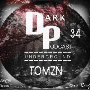 Dark Underground Podcast 034 - Tomzn