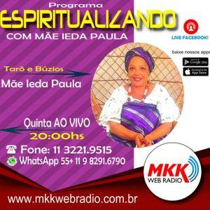 Programa Espiritualizando 08.11.2018 - Mãe Ieda Paula