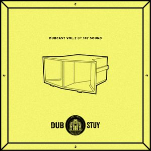 Dubcast Vol.02 (187 Sound)