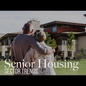 The Evolving Senior Housing Sector