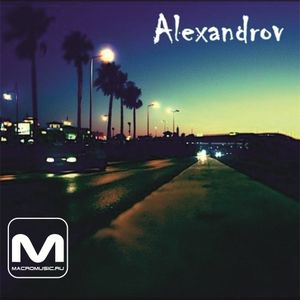 Alexandrov - Summer Nights 2014 (Special Mix For Macromusic)