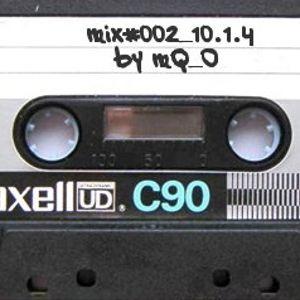 mix#002_10.1.4/ mQ_O