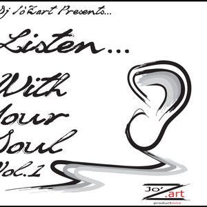 Dj Jo'Zart- Listen With Your Soul Vol.1